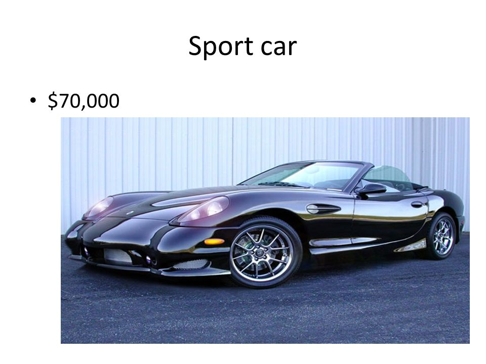 Sport car $70,000