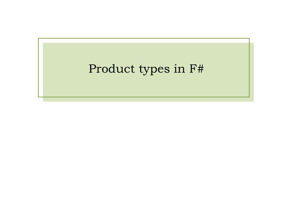 Product types in F#