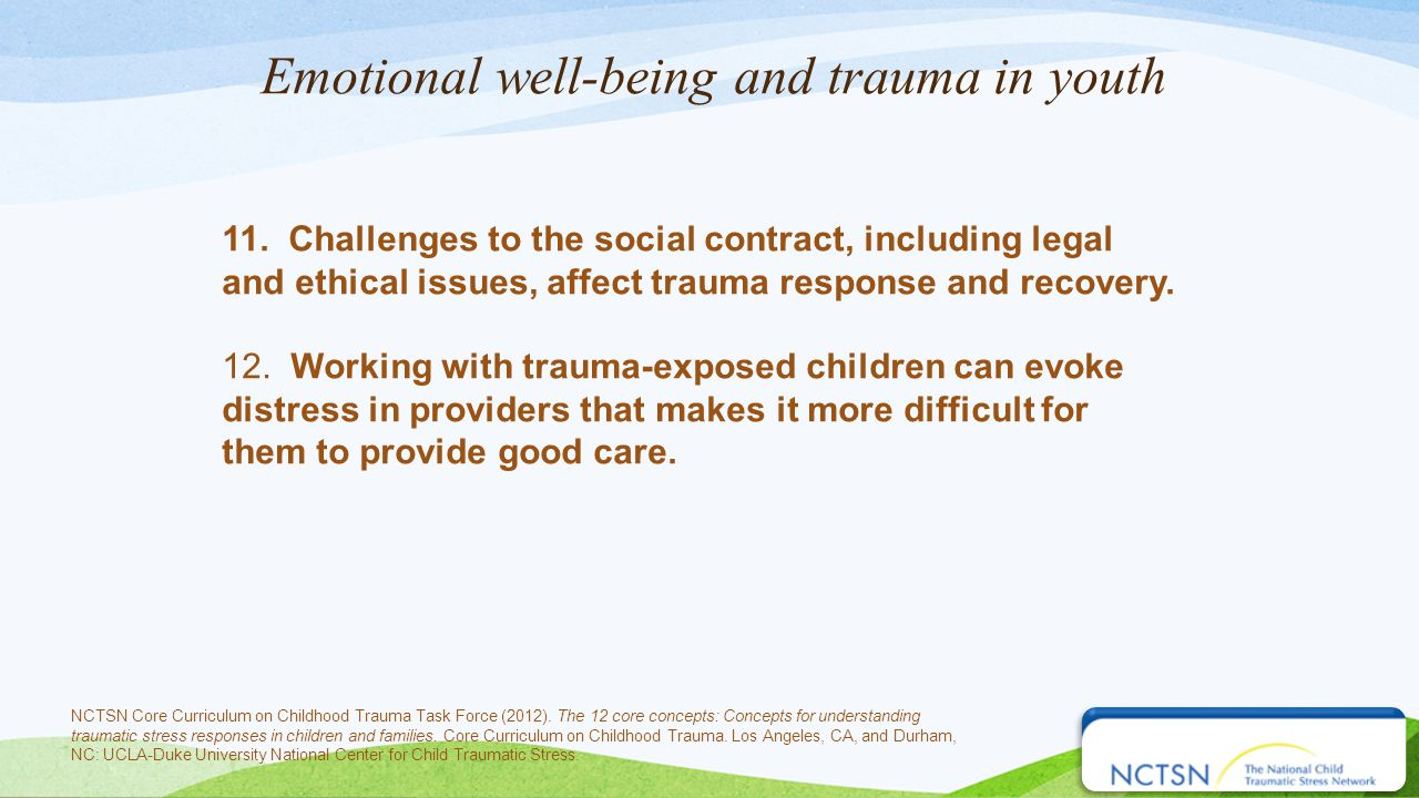 Emotional well-being and trauma in youth 11.