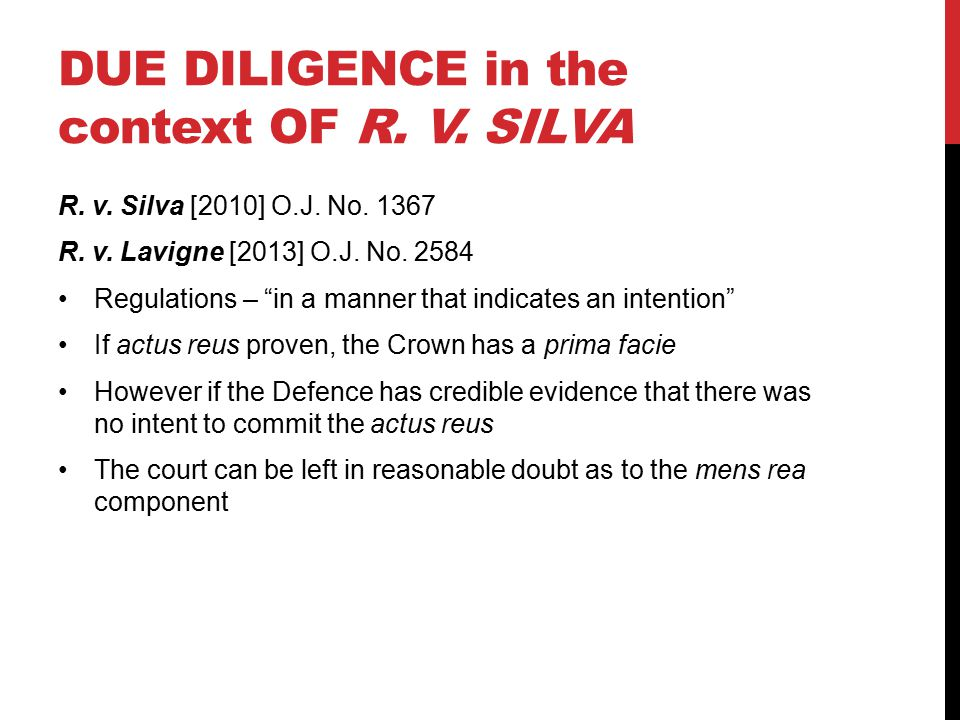 DUE DILIGENCE in the context OF R. V. SILVA R. v.