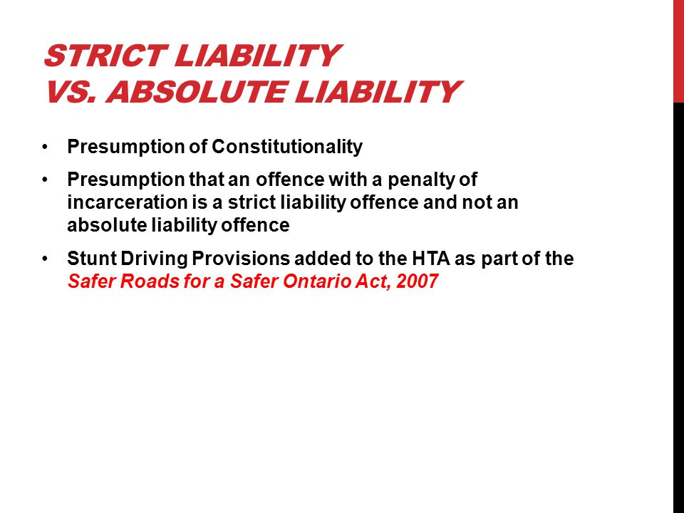 STRICT LIABILITY VS.