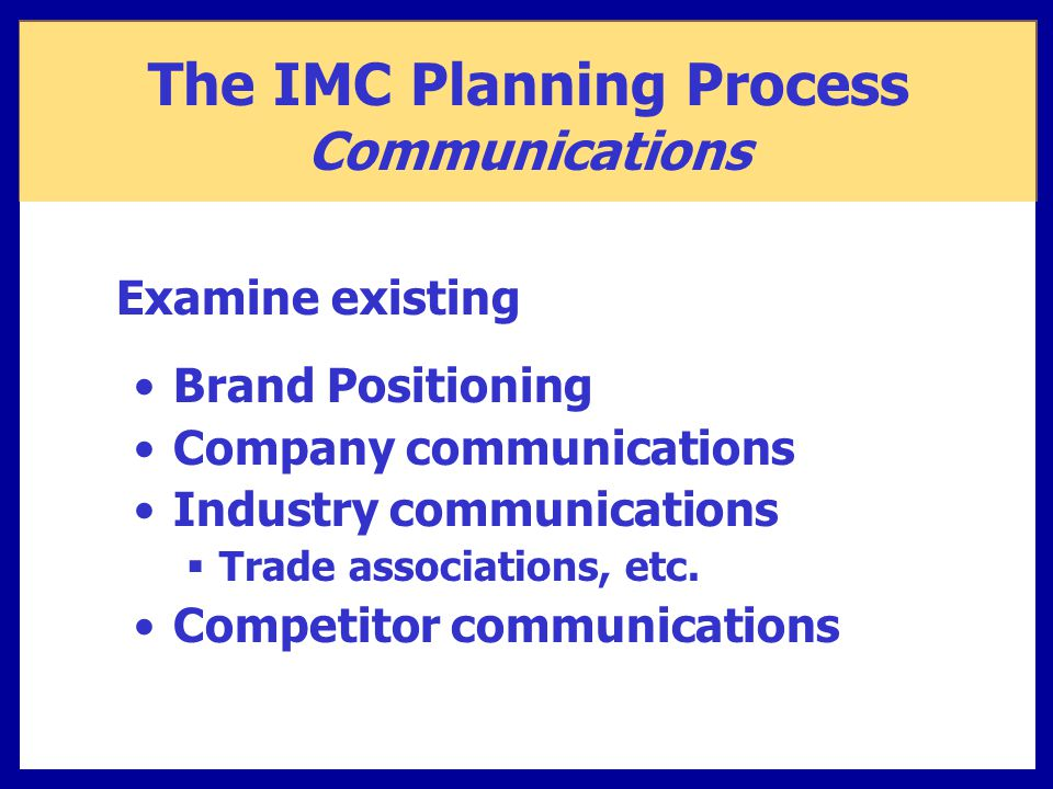 Brand Positioning Company communications Industry communications  Trade associations, etc.