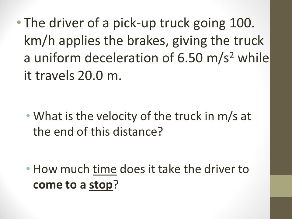 The driver of a pick-up truck going 100.