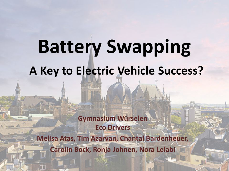 Battery Swapping A Key to Electric Vehicle Success.
