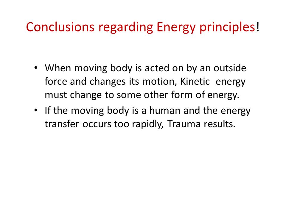 Conclusions regarding Energy principles.