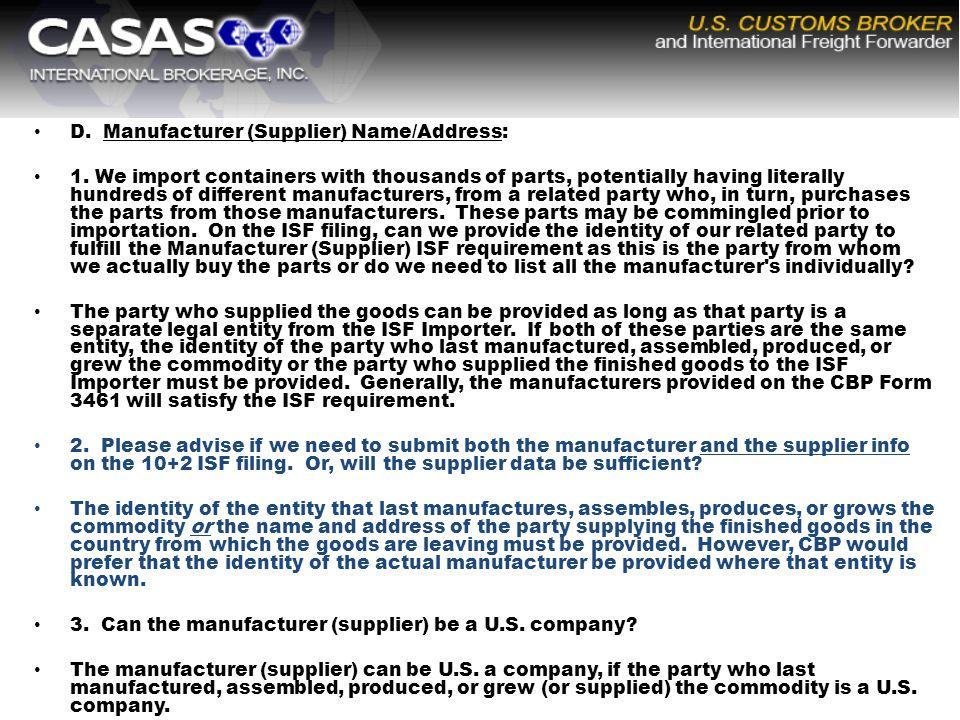 D. Manufacturer (Supplier) Name/Address: 1.