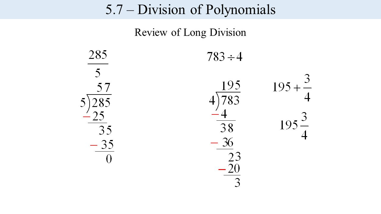 Review of Long Division 5.7 – Division of Polynomials
