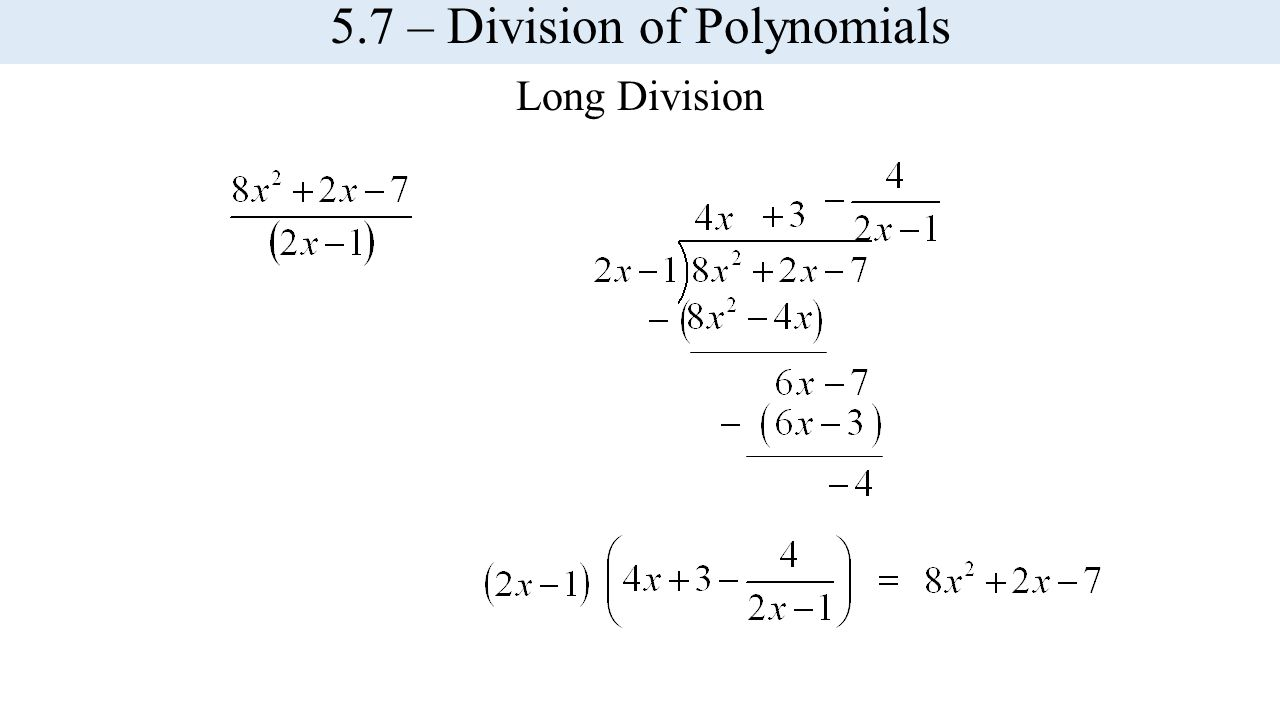 Long Division 5.7 – Division of Polynomials