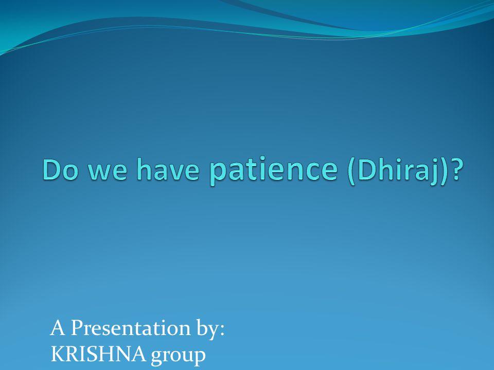 A Presentation by: KRISHNA group