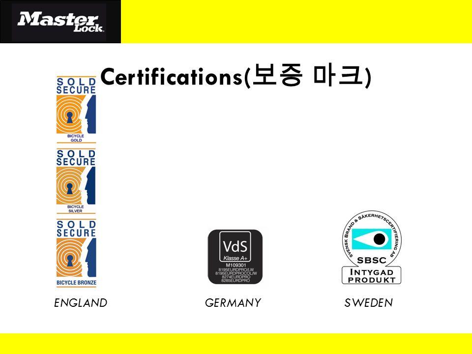 Certifications( 보증 마크 ) ENGLANDSWEDENGERMANY
