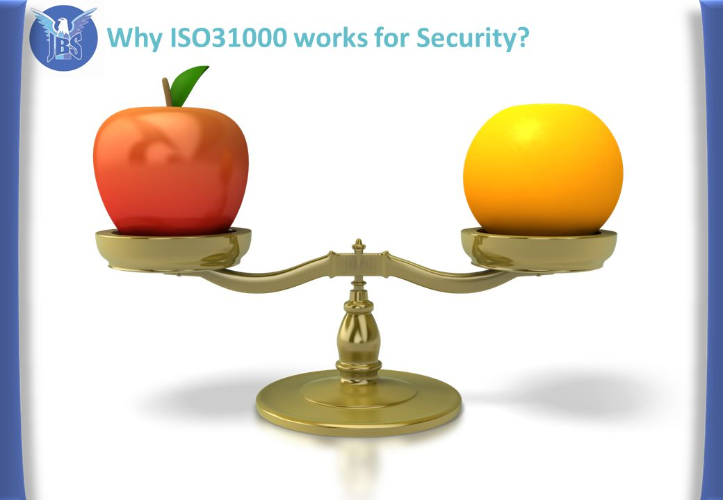 Why ISO31000 works for Security?