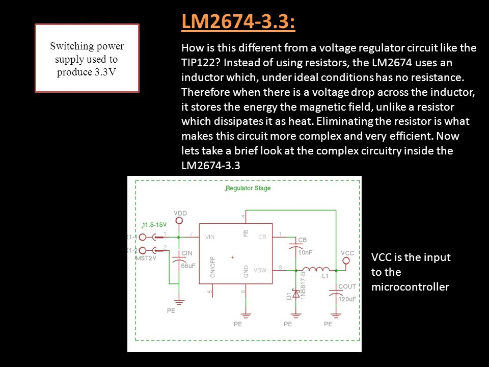Switching power supply used to produce 3.3V How is this different from a voltage regulator circuit like the TIP122? Instead of using resistors, the LM