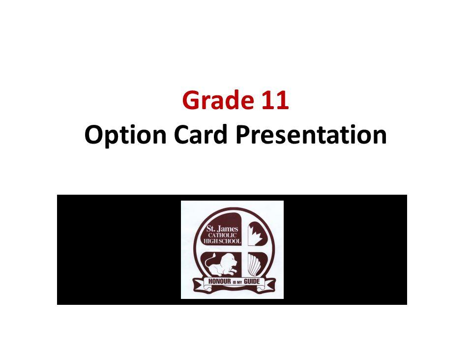 Grade 11 Option Card Presentation