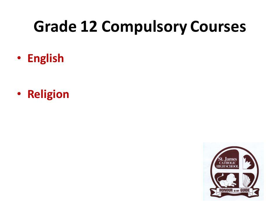 Grade 12 Compulsory Courses English Religion