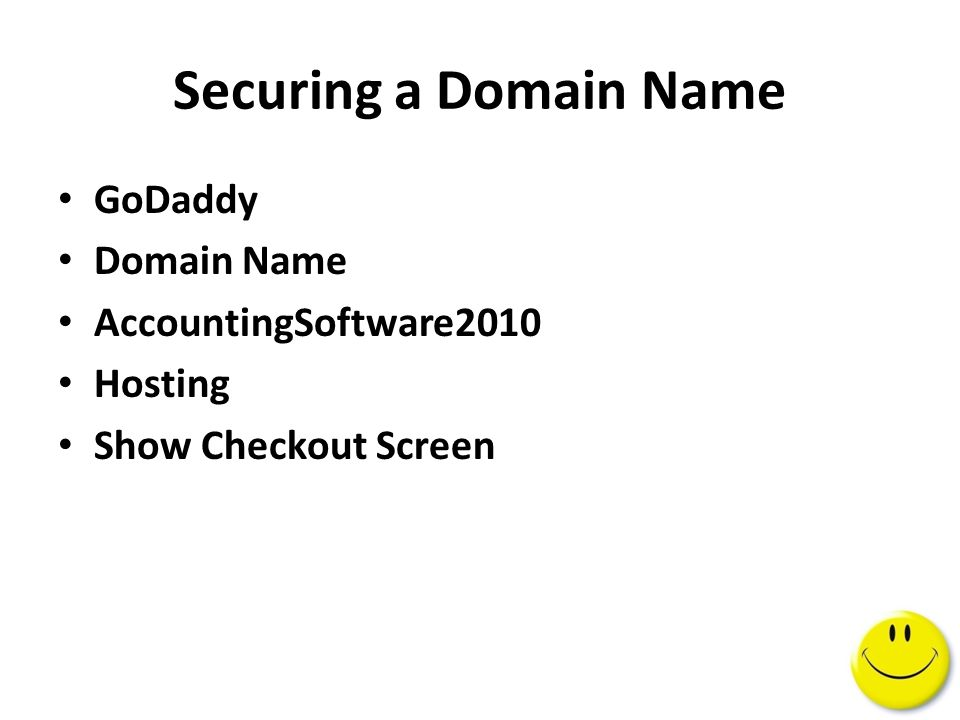 Securing a Domain Name GoDaddy Domain Name AccountingSoftware2010 Hosting Show Checkout Screen