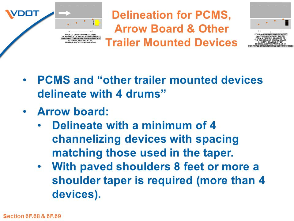 "Delineation for PCMS, Arrow Board & Other Trailer Mounted Devices PCMS and ""other trailer mounted devices delineate with 4 drums"" Arrow board: Delinea"
