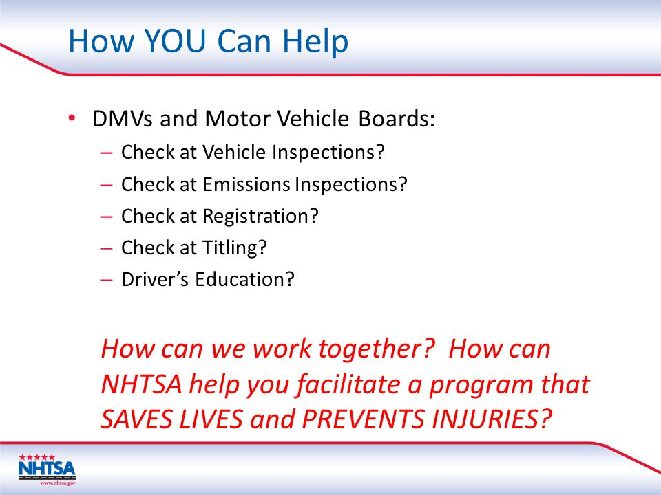 How YOU Can Help DMVs and Motor Vehicle Boards: – Check at Vehicle Inspections.