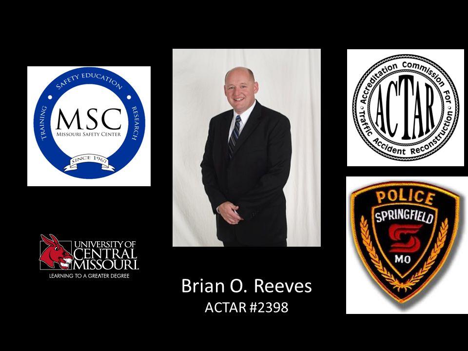 Brian O. Reeves ACTAR #2398