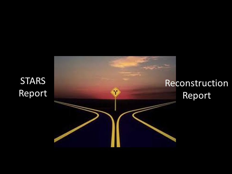STARS Report Reconstruction Report
