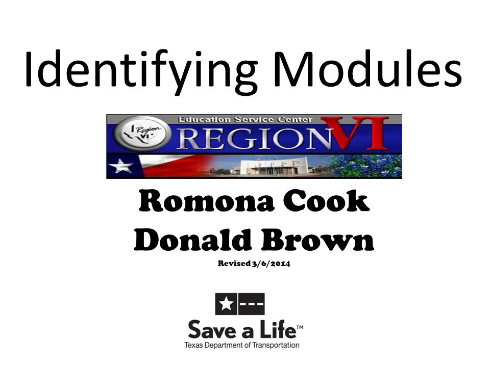 Identifying Modules Romona Cook Donald Brown Revised 3/6/2014