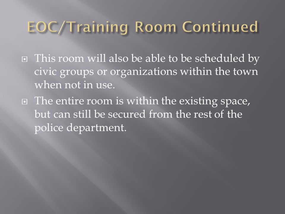  This room will also be able to be scheduled by civic groups or organizations within the town when not in use.