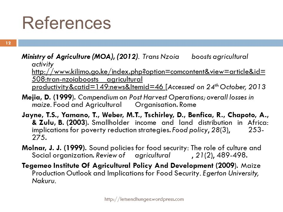 References Ministry of Agriculture (MOA), (2012).