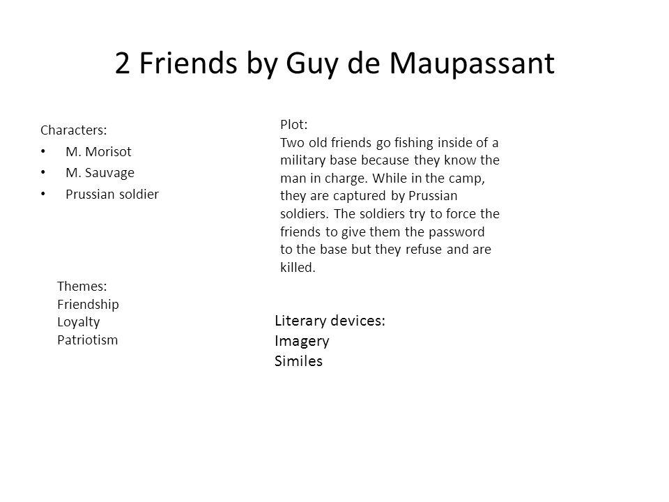 2 Friends by Guy de Maupassant Characters: M.Morisot M.