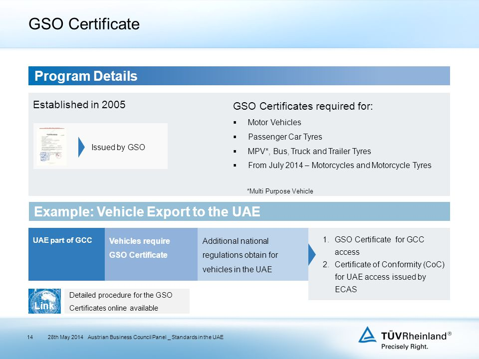 GSO Certificate 28th May 2014Austrian Business Council Panel _ Standards in the UAE Program Details Established in 2005 GSO Certificates required for: