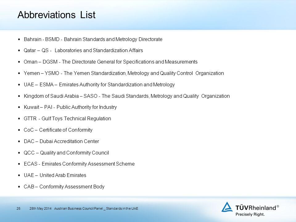 Abbreviations List  Bahrain - BSMD - Bahrain Standards and Metrology Directorate  Qatar – QS - Laboratories and Standardization Affairs  Oman – DGS