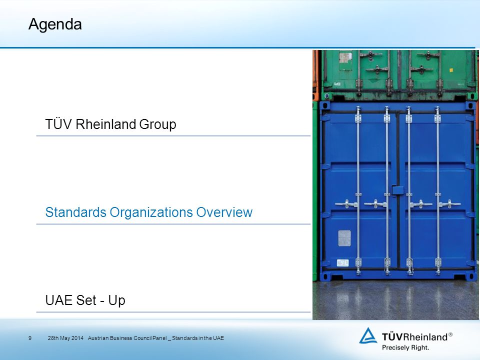 Agenda TÜV Rheinland Group Standards Organizations Overview UAE Set - Up 28th May 2014Austrian Business Council Panel _ Standards in the UAE9