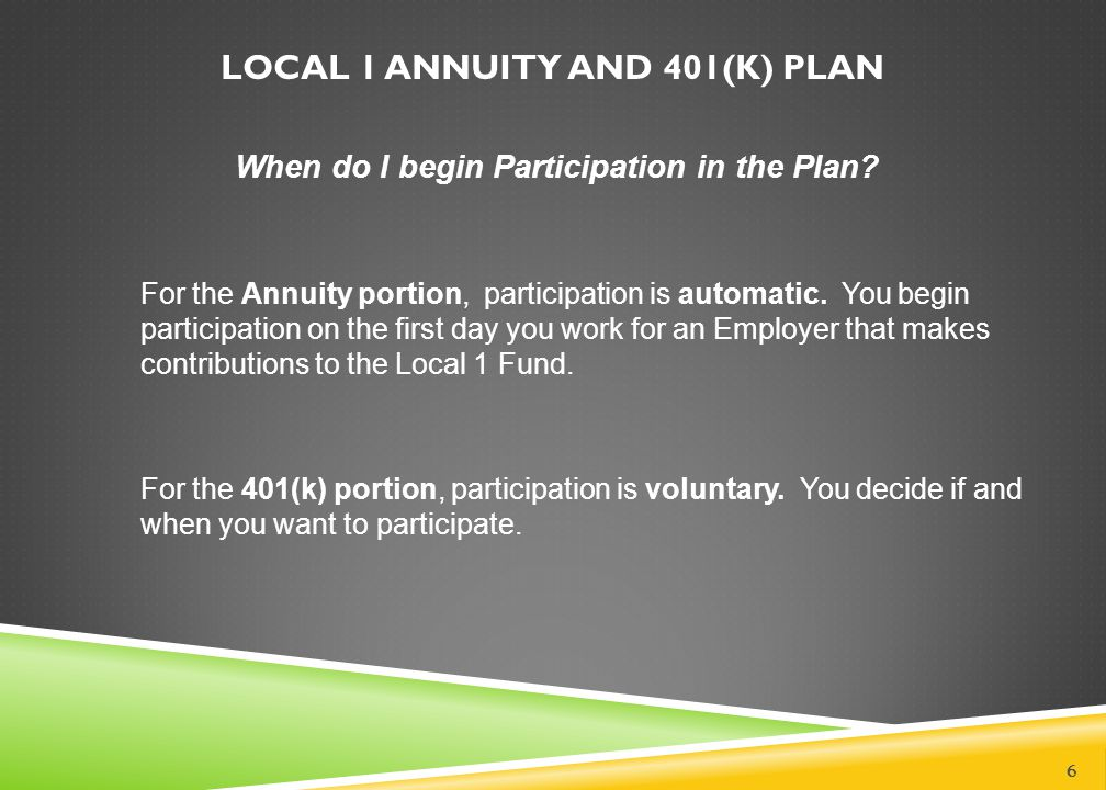 LOCAL NO.1 ANNUITY AND 401(K) PLAN 7 How will I know how much is in my Annuity Account.