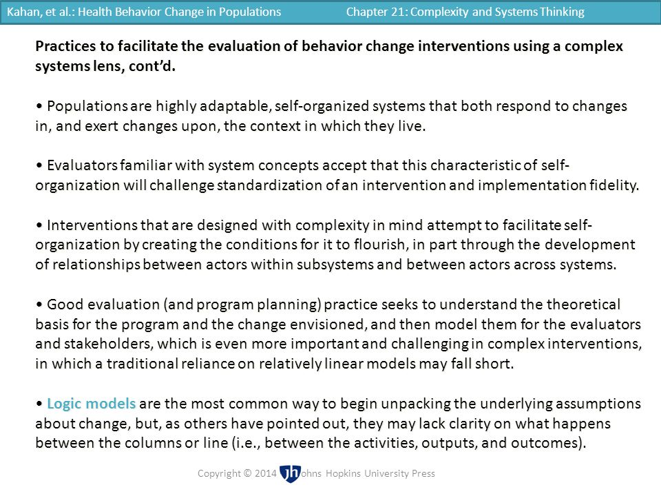 Kahan, et al.: Health Behavior Change in Populations Chapter 21: Complexity and Systems Thinking Copyright © 2014 | Johns Hopkins University Press Pra
