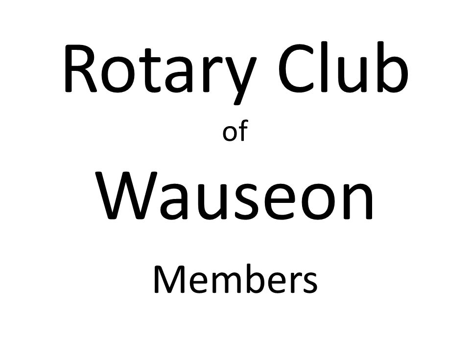 Rotary Club of Wauseon Members