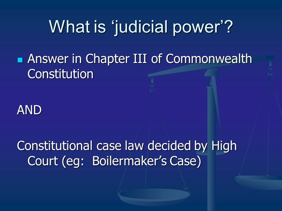 What is 'judicial power'.