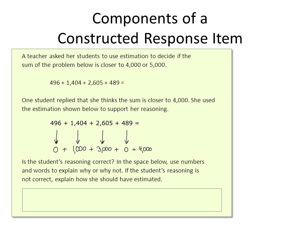 A teacher asked her students to use estimation to decide if the sum of the problem below is closer to 4,000 or 5,000.