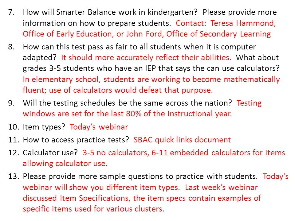 7.How will Smarter Balance work in kindergarten.