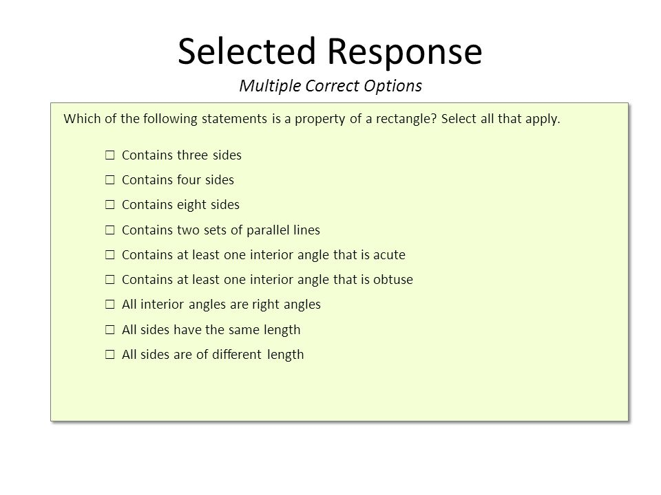 Selected Response Multiple Correct Options Which of the following statements is a property of a rectangle.