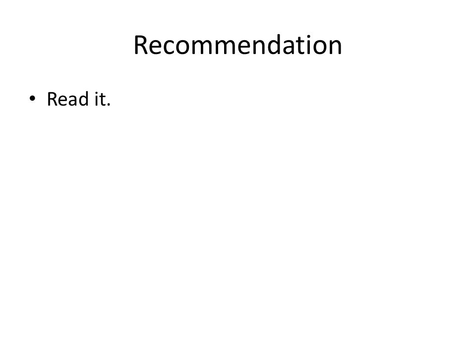 Recommendation Read it.