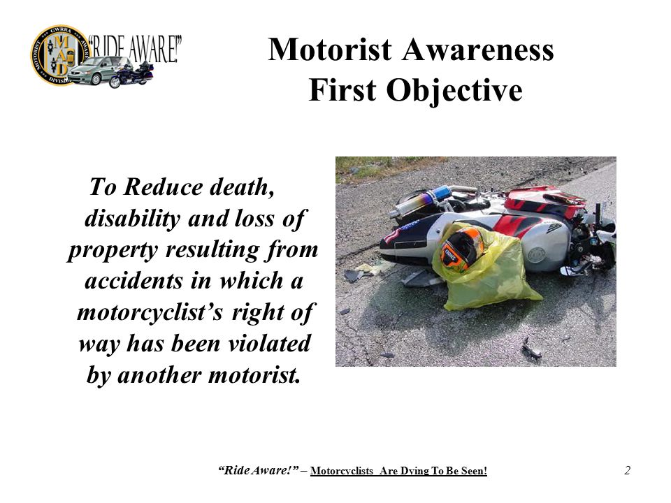Ride Aware! – Motorcyclists Are Dying To Be Seen.
