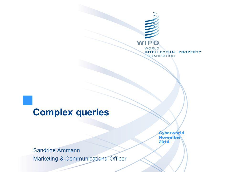Next webinar Retrospective of 2014: December 9 and 11 http://www.wipo.int/patentscope/en/webinar/