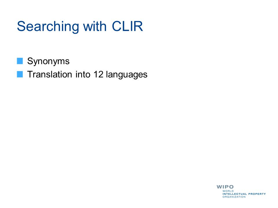 Searching with CLIR Synonyms Translation into 12 languages