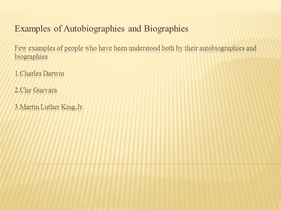Examples of Autobiographies and Biographies