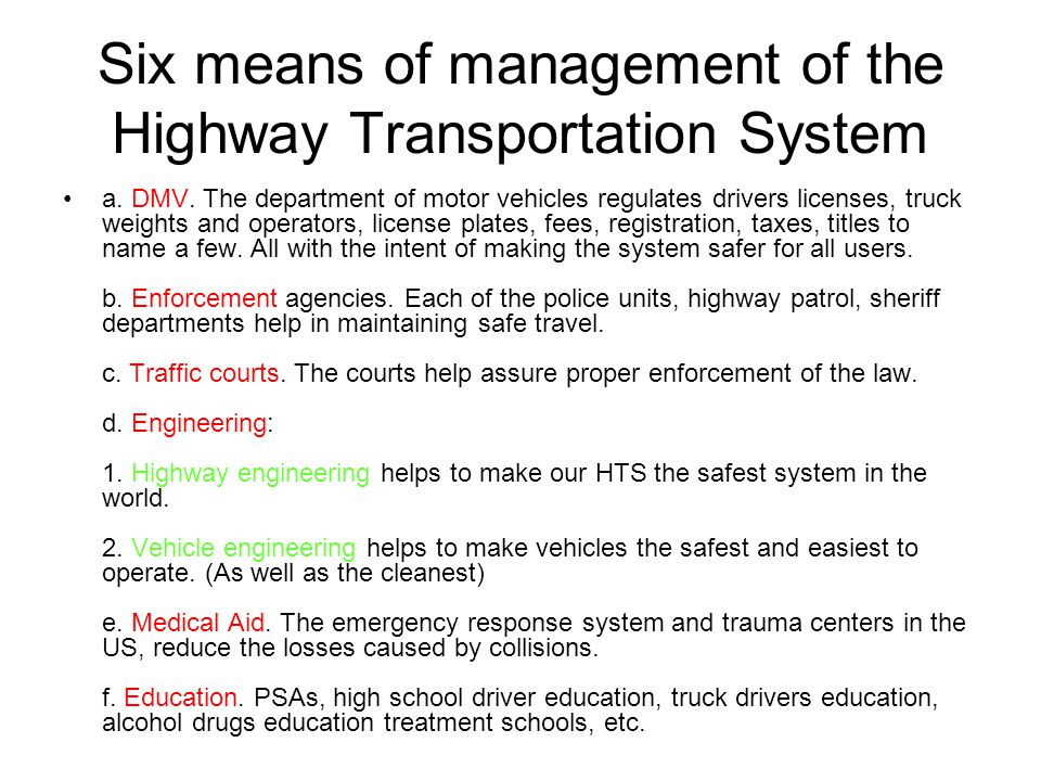 Six means of management of the Highway Transportation System a.