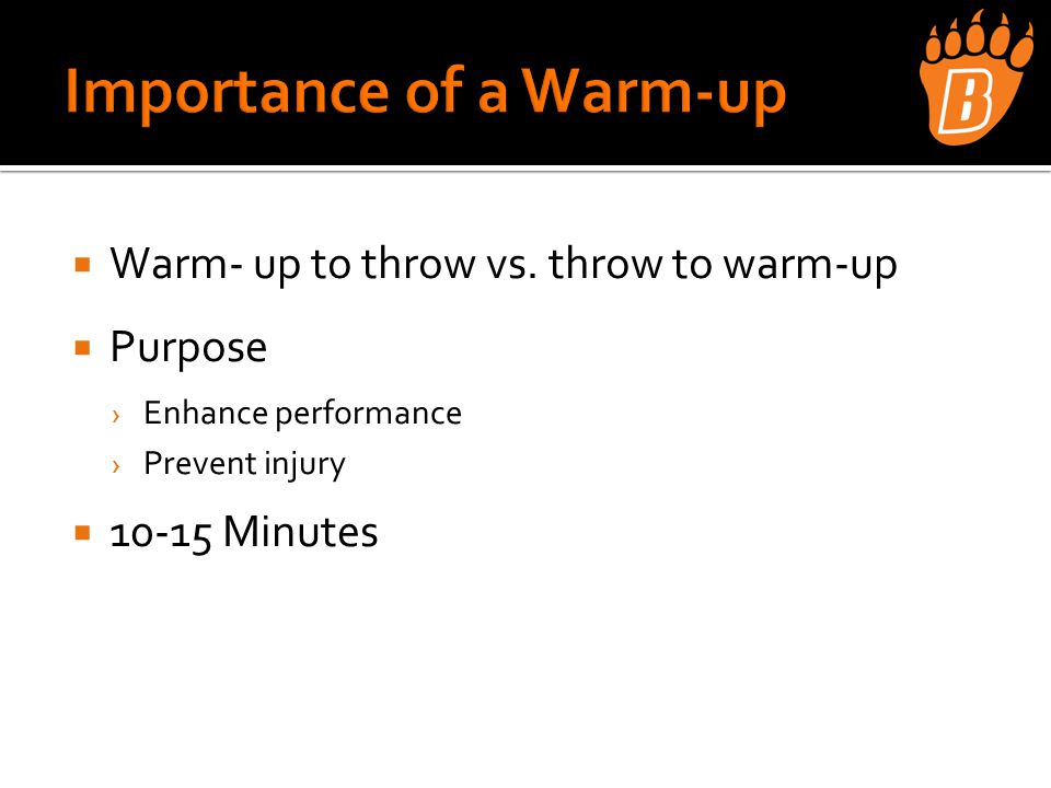  Warm- up to throw vs.