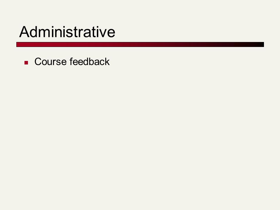 Administrative Course feedback