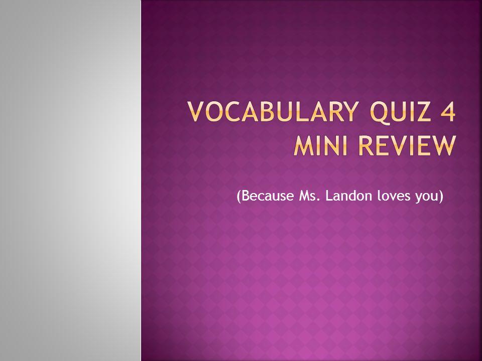 (Because Ms. Landon loves you)