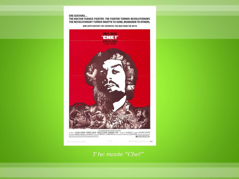 """T he movie """"Che!"""""""