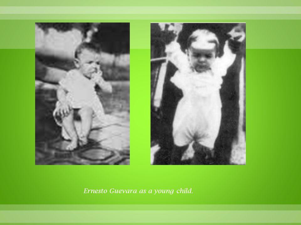 Ernesto Guevara as a young child.