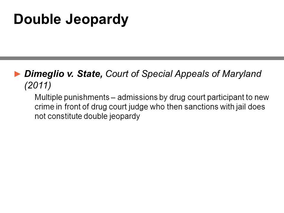 Double Jeopardy ► Dimeglio v.