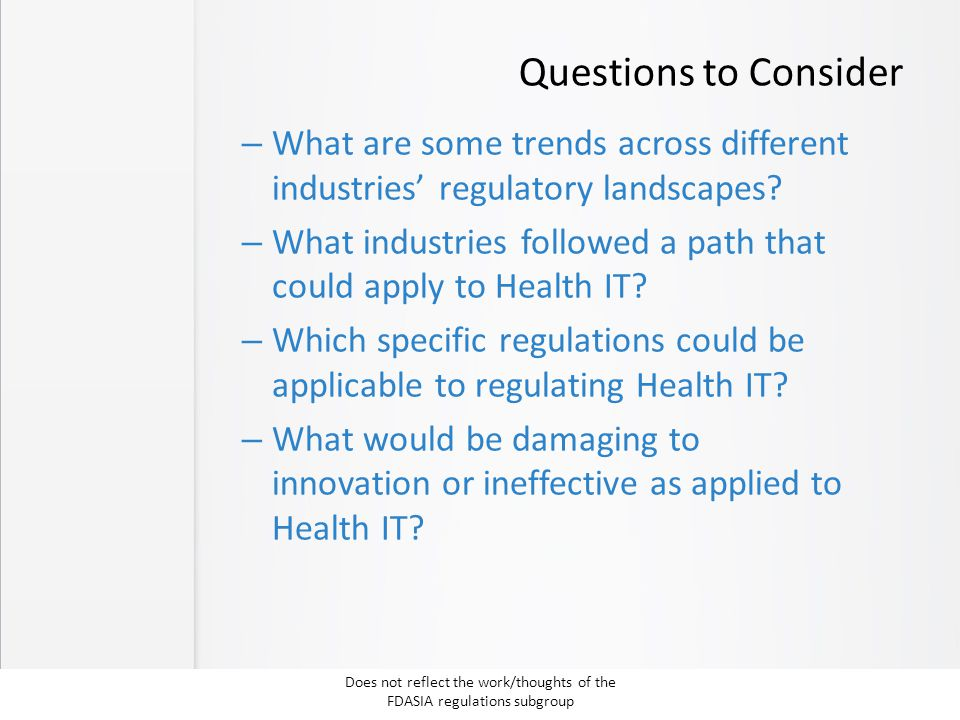 Questions to Consider – What are some trends across different industries' regulatory landscapes? – What industries followed a path that could apply to